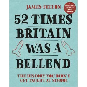 52 Times Britain was a Bellend Book
