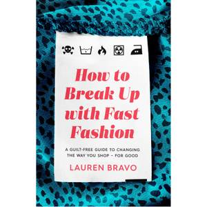 How To Break Up With Fast Fashion Book