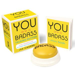 You Are a Badass Talking Button