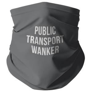 Public Transport W*nker Snood