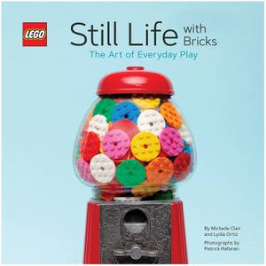 LEGO Still Life with Bricks: The Art of Everyday Play Book