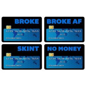 Broke AF Credit Card Covers