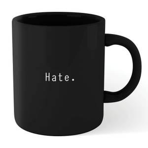 Hate Mug - Black
