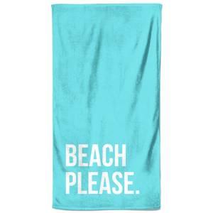 Beach Please Beach Towel