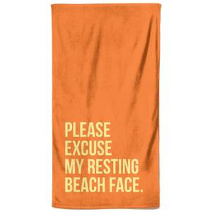 Please Excuse My Resting Beach Face Beach Towel