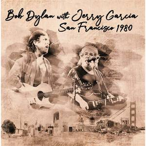 Bob Dylan With Jerry Garcia - San Francisco 1980 2LP
