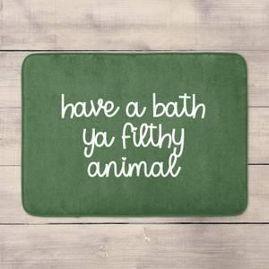 Have A Bath Ya Filthy Animal Bath Mat