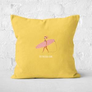 Tis The Sea Sun Square Cushion