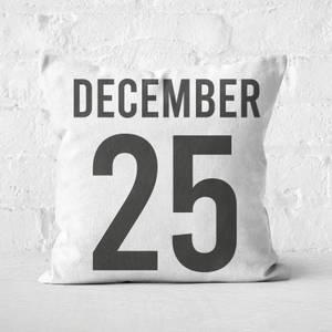 December 25 Square Cushion