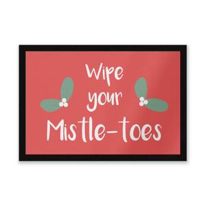 Wipe Your Mistle Toes Entrance Mat