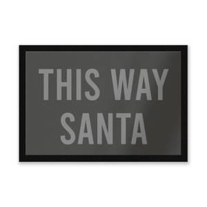 This Way Santa Entrance Mat