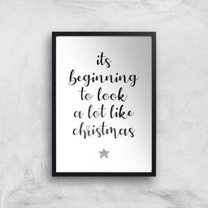 Its Beginning To Look A Lot Like Christmas Giclee Art Print