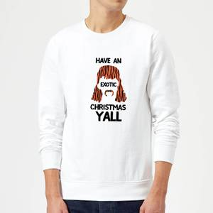 Have An Exotic Christmas Y'all Sweatshirt - White
