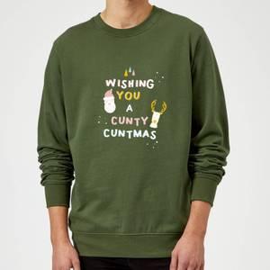 Wishing You A Cunty Christmas Sweatshirt - Forest Green