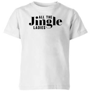 All The Jingle Ladies Kids' T-Shirt - White