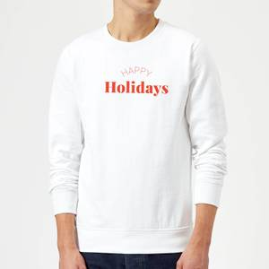 Happy Holidays Sweatshirt - White