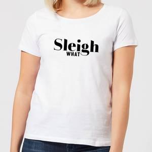 Sleigh What Women's T-Shirt - White