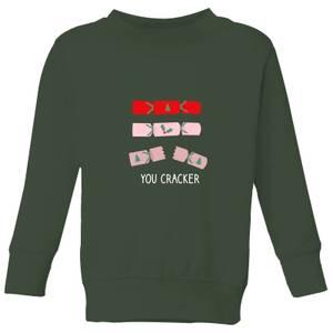 You Cracker Kids' Sweatshirt - Forest Green