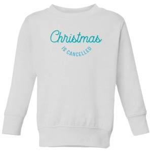 Christmas Is Cancelled Kids' Sweatshirt - White