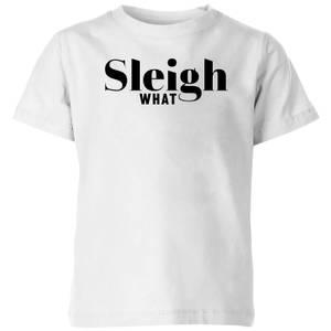 Sleigh What Kids' T-Shirt - White