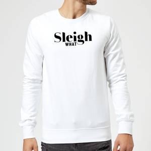 Sleigh What Sweatshirt - White