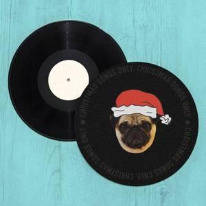 Christmas Songs Only Pug Slip Mat