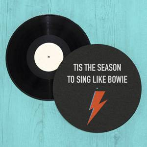 Tis The Season To Sing Like Bowie Slip Mat