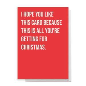 I Hope You Like This Card Greetings Card