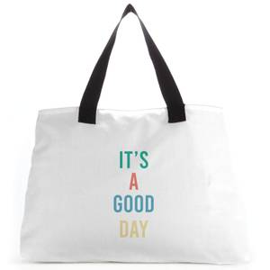 It's A Good Day Colour Large Tote Bag