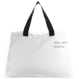 Stop Using Plastic Large Tote Bag