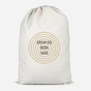 Dream Big Work Hard Cotton Storage Bag