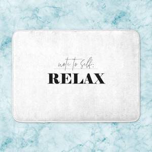 Note To Self: Relax Bath Mat