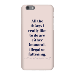 All The Things I Really Like To Do Phone Case for iPhone and Android