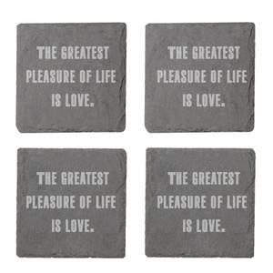 The Pleasure Of Life Is Love Engraved Slate Coaster Set