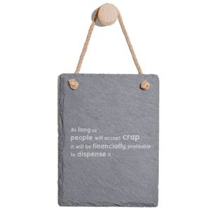 As Long As People Will Accept Crap It Will Be Financially Profitable To Dispense It Engraved Slate Memo Board - Portrait