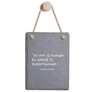 To Err Is Human Engraved Slate Memo Board - Portrait