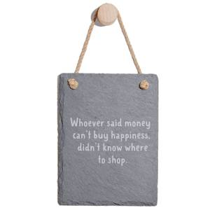Who Ever Said Money Can't Buy Happiness Engraved Slate Memo Board - Portrait