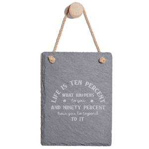 Life Is Ten Percent What Happens To You Engraved Slate Memo Board - Portrait