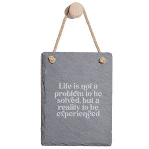 Life Is Not A Problem To Be Solved, But A Reality To Be Experienced Engraved Slate Memo Board - Portrait