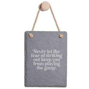 Never Let The Fear Of Striking Out Keep You From Playing The Game Engraved Slate Memo Board - Portrait
