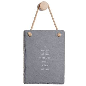 If You're Going Through Hell Keep Going Engraved Slate Memo Board - Portrait