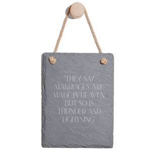 They Say Marriages Are Made In Heaven Engraved Slate Memo Board - Portrait