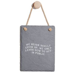 We Never Really Grow Up Engraved Slate Memo Board - Portrait