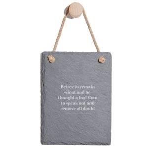 Better To Remain Silent Engraved Slate Memo Board - Portrait