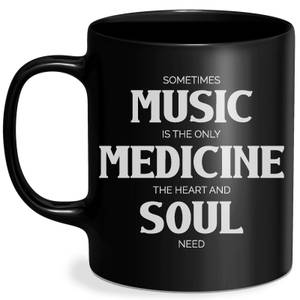 Sometimes Music Is The Only Medicine The Heart And Soul Need Mug - Black