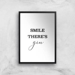 Smile There's Gin Giclee Art Print