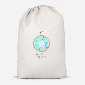 40 But Donut Look It Cotton Storage Bag