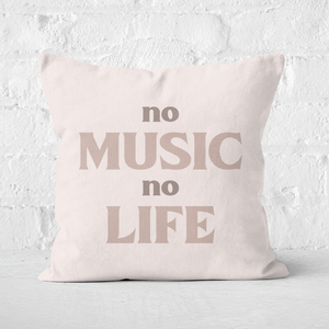 No Music No Life Square Cushion