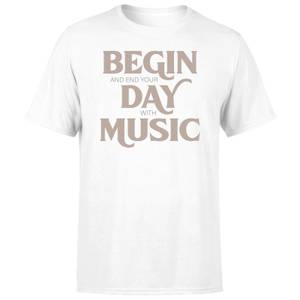 Begin And End Your Day With Music Men's T-Shirt - White