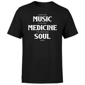 Sometimes Music Is The Only Medicine The Heart And Soul Need Men's T-Shirt - Black